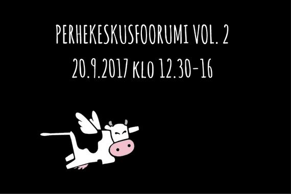 PERHEKESKUSFOORUMI vol. 2 ke 20.9.